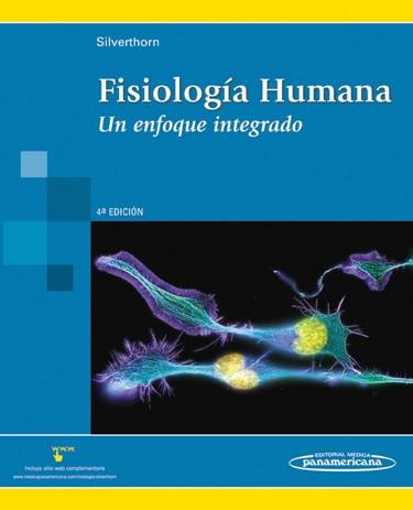 Fisiología Humana : Un Enfoque Integrado - Silverthorn - 4 Edición ...